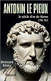 Antonin le Pieux, 138-161 : Le siècle d'or de Rome