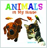 Animals in My House, Kristin Eck, 1404227016