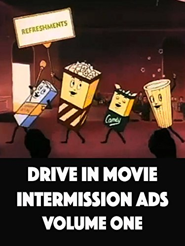 Drive In Movie Intermission Ads   Volume One