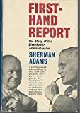 First-Hand Report: The Story of the Eisenhower Administration