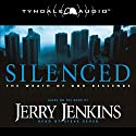 Silenced: The Wrath of God Descends Audiobook by Jerry Jenkins Narrated by Steve Sever