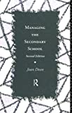 img - for Managing the Secondary School book / textbook / text book