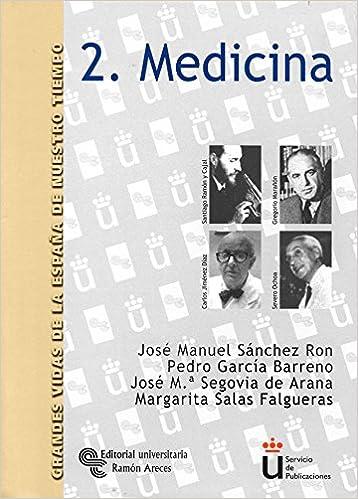 Medicina Grandes Vidas de la España de Nuestro Tiempo: Amazon ...