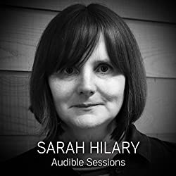 FREE: Audible Sessions with Sarah Hilary