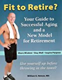 Fit to Retire?, William G. Nelson, 1592981690