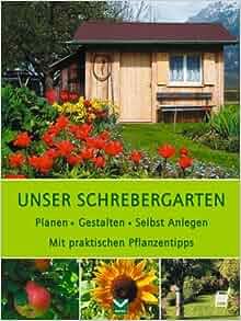 Unser schrebergarten planen gestalten selbst anlegen mit praktischen pflanzentipps - Schrebergarten anlegen ...