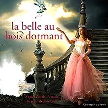 La belle au bois dormant (Les plus beaux contes pour enfants) | Livre audio Auteur(s) : Charles Perrault Narrateur(s) : Fabienne Prost