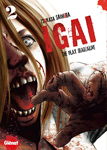 Igai, the Play Dead/Alive, Tome 2 :