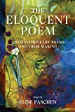 A groundbreaking poetry anthology for readers, writers, students, and teachers, with original poems from some of America's greatest living poets. From theNew York Timesbest-selling anthologist, ElisePaschen, comesThe Eloquent Poem,a groundbreaki...