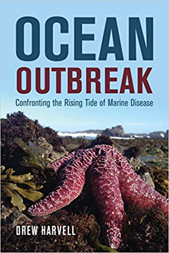 Ocean Outbreak Confronting the Rising Tide of Marine Disease