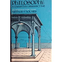Philosophy: A Christian Perspective