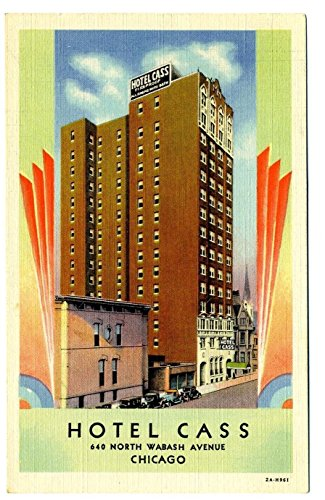 Hotel Cass Linen Postcard North Wabash Avenue in Chicago ()
