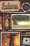 Indiana Curiosities, Dick Wolfsie, 0762754184