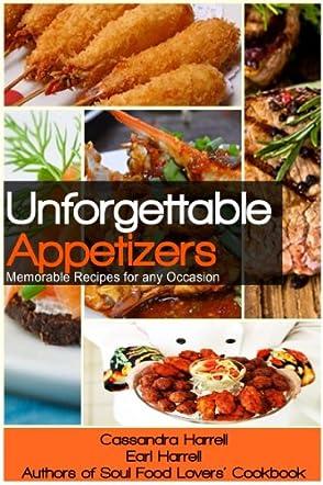 Unforgettable Appetizers