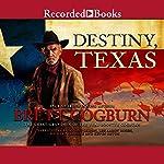 Destiny, Texas | Brett Cogburn