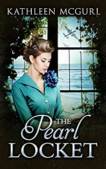 The Pearl Locket: A page-turning saga that will have you hooked by [McGurl, Kathleen]