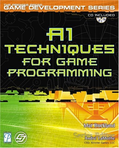 AI Techniques for Game Programming (The Premier Press Game Development Series) by Brand: Cengage Learning PTR