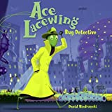 Ace Lacewing, David Biedrzycki, 1570916845