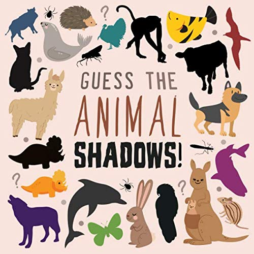 (Guess the Animal Shadows!: A Fun Shape Finding Game for 2-5 Year)