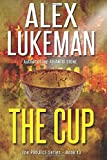 The Cup (The Project) (Volume 13)