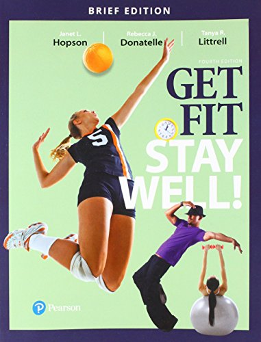 Get Fit, Stay Well! Brief Edition (4th Edition)