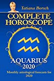Complete Horoscope AQUARIUS 2020: Monthly Astrological Forecasts for 2020