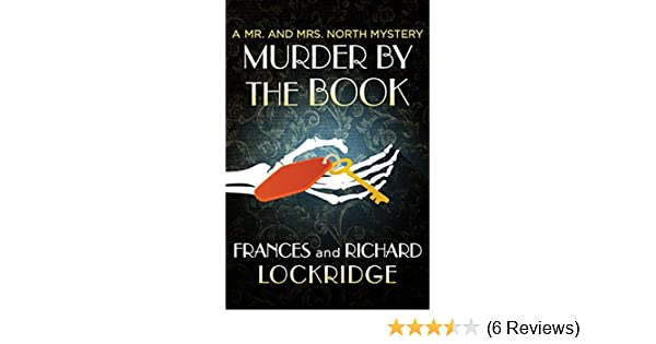Amazon Murder By The Book The Mr And Mrs North Mysteries 26