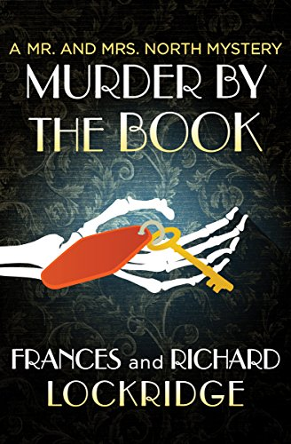 Murder by the Book (The Mr. and Mrs. North Mysteries)