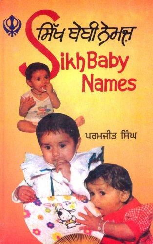 Sikh Baby Names: Roman-Punjabi and Meanings in English (English and Punjabi Edition)