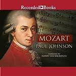 Mozart: A Life | Paul Johnson
