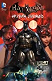 Batman - Arkham Unhinged, Derek Fridolfs, 1401240186