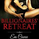 Billionaires Retreat: Gay MMM Menage   Em Covax