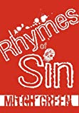 Rhymes of Sin, Mitch Green, 1451211333