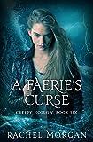A Faerie's Curse (Creepy Hollow) (Volume 6)