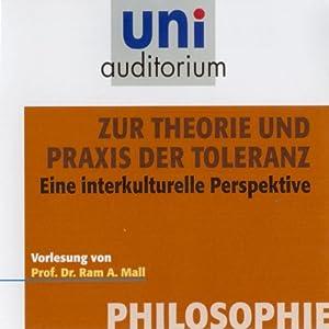 Zur Theorie und Praxis der Toleranz Hörbuch