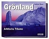 Grönland: Arktische Träume
