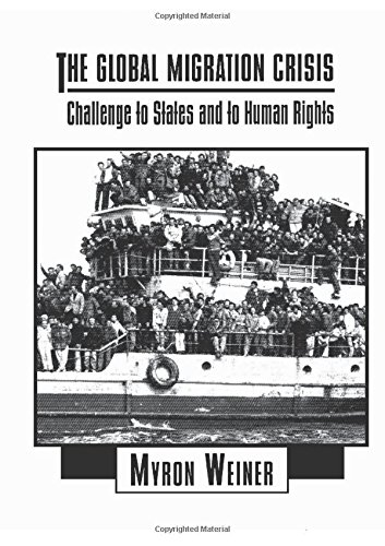 The Global Migration Crisis: Challenge to States and to Human Rights (The Harpercollins Series in Comparative Politics) (Current Economic Crisis In The United States)