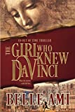 The Girl Who Knew Da Vinci: An Out of Time Thriller (Out of Time Thriller Series)