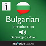 Learn Bulgarian - Level 1 Introduction to Bulgarian Volume 1, Lessons 1-25