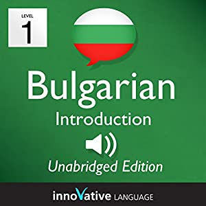 Learn Bulgarian - Level 1 Introduction to Bulgarian Volume 1, Lessons 1-25 Speech