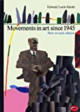 Movements in Art since 1945, Lucie-Smith, Edward, 0500201978