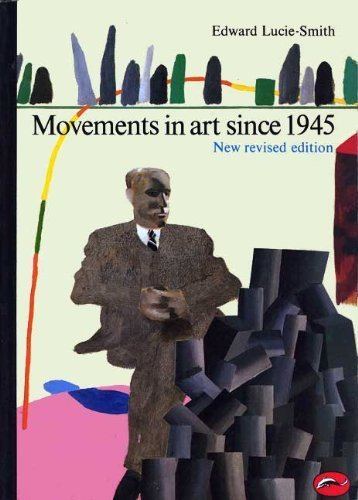 Movements in Art Since 1945 (World of Art S.)