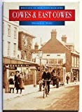 Front cover for the book Cowes and East Cowes in Old Photographs (Britain in Old Photographs) by Donald A. Parr