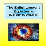 The Enlightenment Experience | Martin K. Ettington