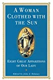 A Woman Clothed with the Sun: Eight Great