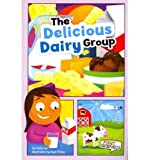 The Delicious Dairy Group, Sally Lee, 1429671599