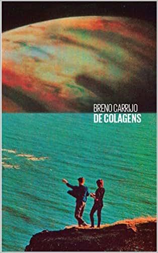 DE COLAGENS (POESIA Livro 1) (Portuguese Edition)