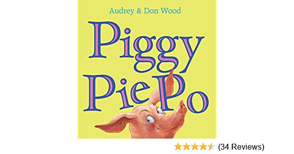 Piggy pie po kindle edition by audrey wood don wood children piggy pie po kindle edition by audrey wood don wood children kindle ebooks amazon fandeluxe Image collections
