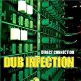 Dub Infection by Direct Connection (1997-10-14)