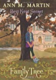 Family Tree Book Three: Best Kept Secret, Ann M. Martin, 0545359449